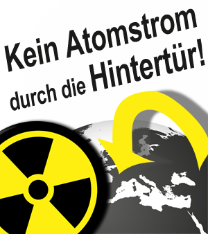 Kein Atomstrom durch die Hintertr!